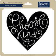 Choose Kind Heart