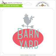Barn Yard - On the Farm