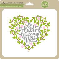 My Heart Belongs To You Tree Heart