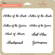Wedding Phrase Bundle 2