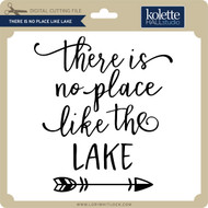 There is No Place Like Lake