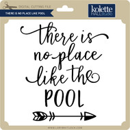 There is No Place Like Pool