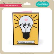 A2 Card Mom Lightbulb