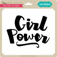 Baby T-Shirt: Girl Power