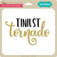 Baby T-Shirt: Tiniest Tornado