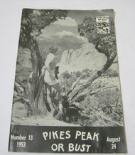 Pikes Peak or Bust 1953 Souvenir Book with Ads