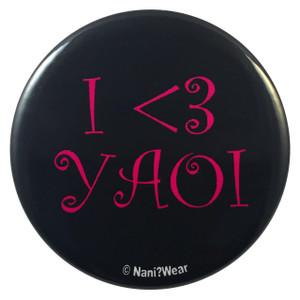 Yaoi Anime Button: I <3 Yaoi