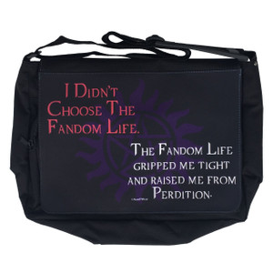 Supernatural Large Messenger/Laptop Bag I Didn't Choose the Fandom Life