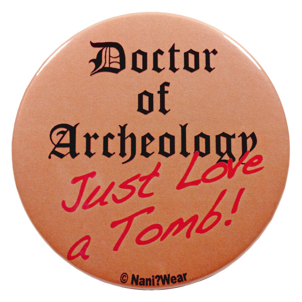 Doctor Who River Song 2.25 Inch Button Doctor of Archaeology