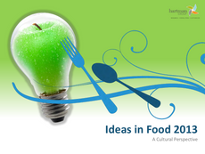 Ideas in Food 2013 -- A Cultural Perspective
