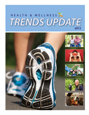 Health and Wellness Trends Update 2012