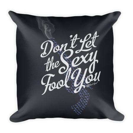Don't let the Sexy Fool you, I've got Guns graphic pillow