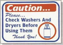 """Vend-Rite #L621:  """"Caution Please Check Washers and Dryers Before Using Them"""""""