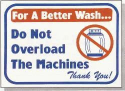 """Vend-Rite #L603:  """"For a Better Wash Do Not Overload the Machines"""""""