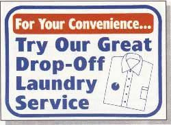 """Vend-Rite #L624:  """"For Your Convenience Try Our Great Drop-Off Laundry Service"""""""