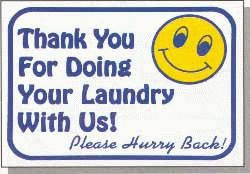 """Vend-Rite #L606:  """"Thank You For Doing Your Laundry With Us!"""""""