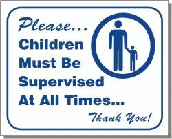 """Vend-Rite #L104:  """"Children Must be Supervised at All Times"""""""