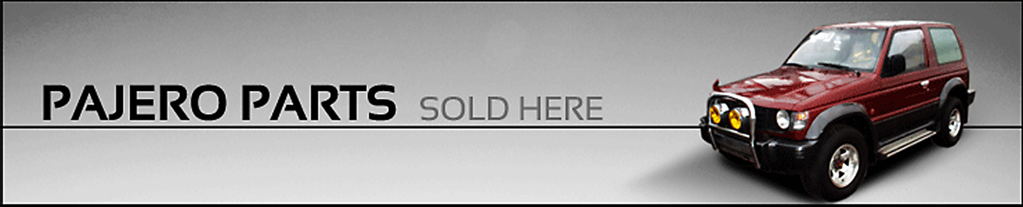 Pajero Parts Sold Here
