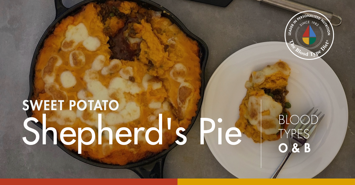 Sweet Potato Shepherd's Pie (Blood Types O & Type B)