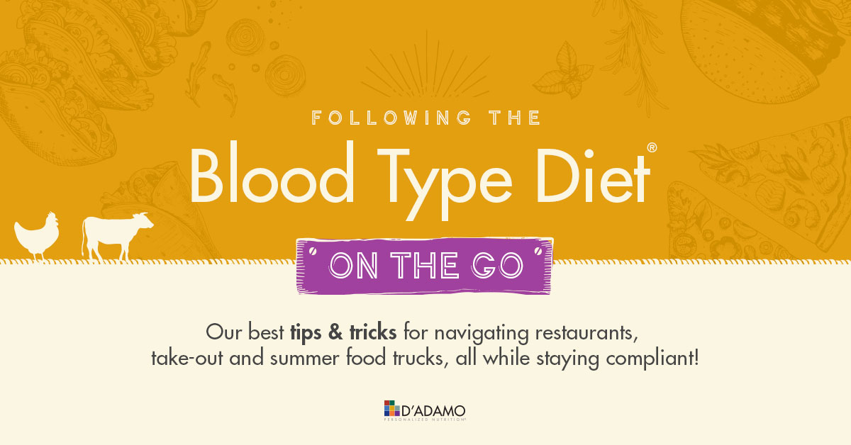 Following the Blood Type Diet On the Go