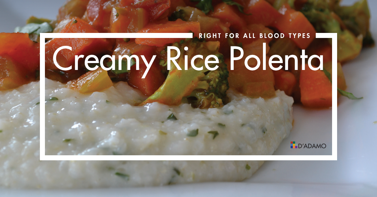 Creamy Rice Polenta - Right for All Blood Types