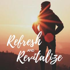 Refresh & Revitalize