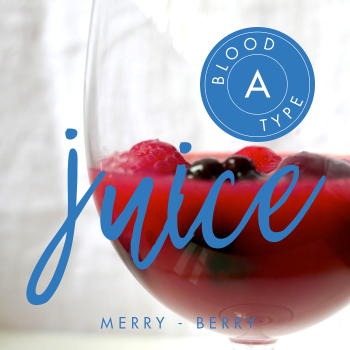 BLOOD TYPE A | Merry Berry Juice