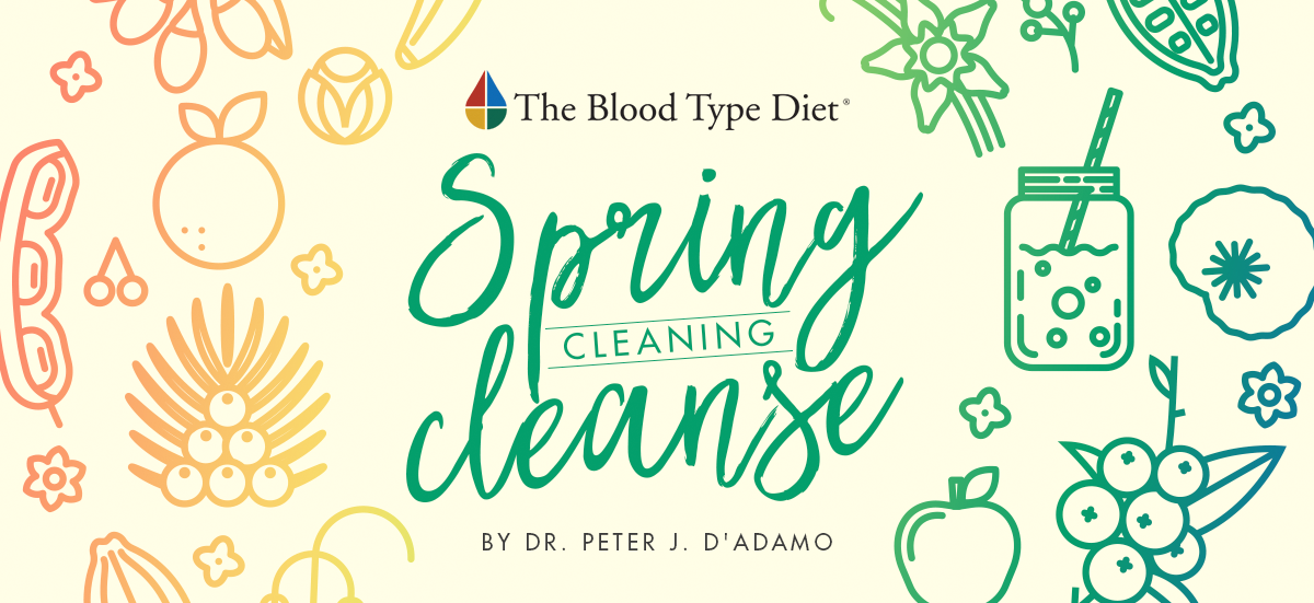 Blood Type Diet Spring Cleaning Cleanse