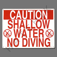 """X4016 SIGN-""""SHALLOW WATER-NO DIVING"""" #40341"""