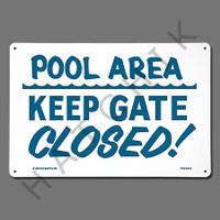 "X4020 SIGN-""KEEP GATE CLOSED"" #40316 #40316"