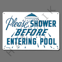 """X4024 SIGN-""""PLEASE SHOWER"""" #40320 #40320"""