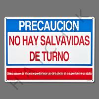 "X4037 SIGN- ""NO LIFEGUARD"" IN SPANISH SIGN-SPAN ""WARN NO LIFEGUARD"""