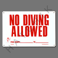 """X4040 SIGN-""""NO DIVING ALLOWED"""" #40342 #40342"""