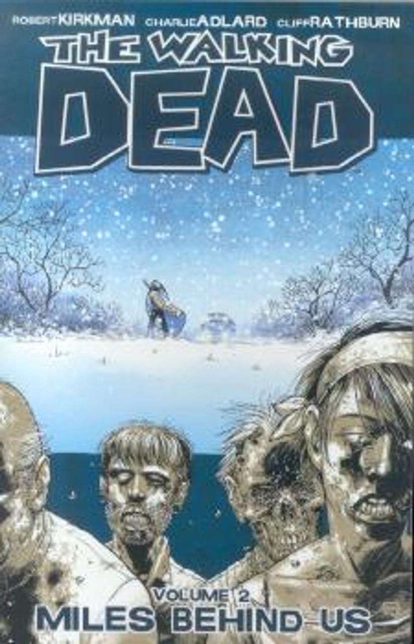Image Comics The Walking Dead Vol 2 Trade Paperback #2 [Miles Behind Us]