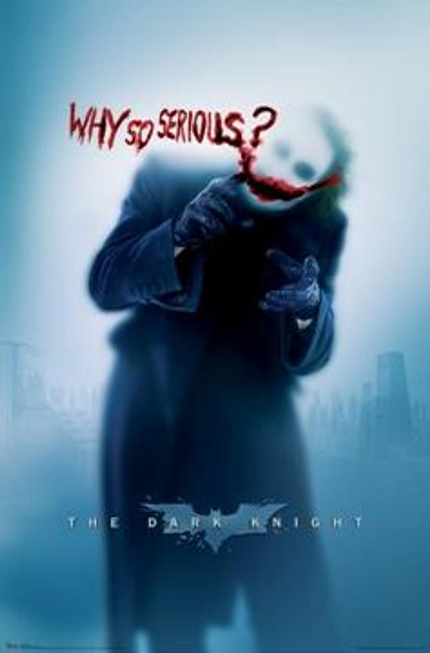 Batman The Dark Knight Movie Poster #9347 [Joker - Why So Serious?]