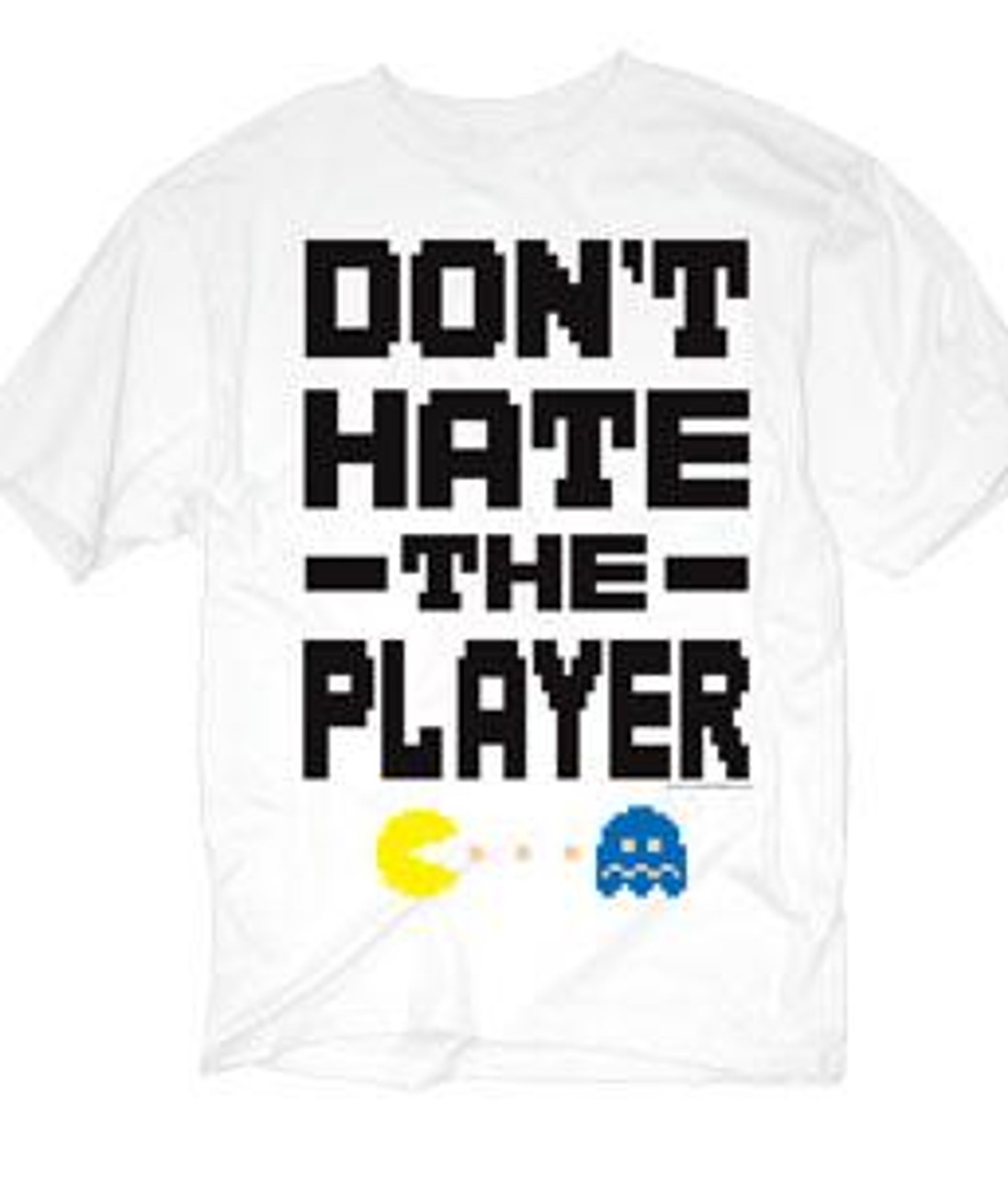 Pac Man Don't Hate The Player T-Shirt [Adult Small]