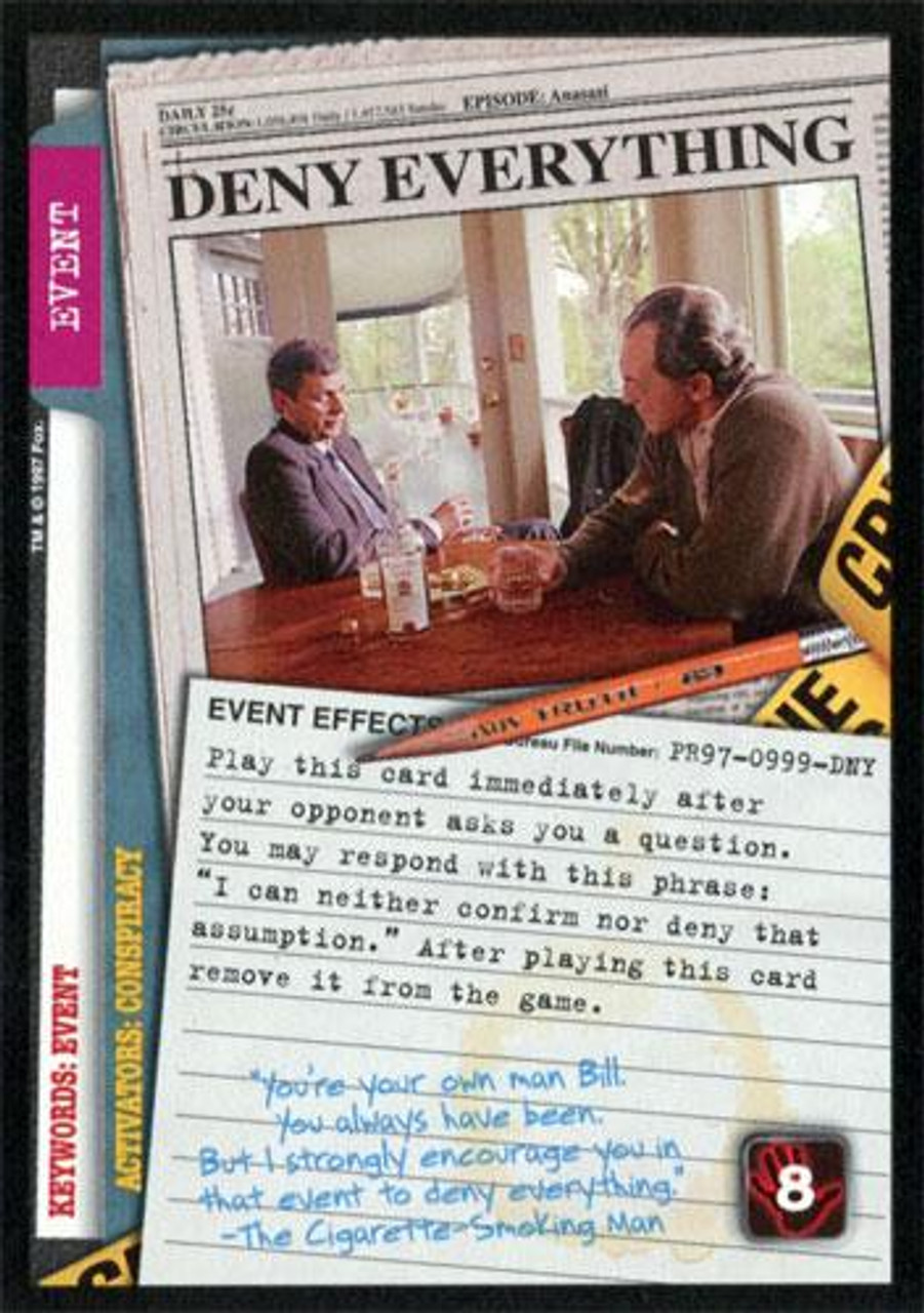 The X-Files Collectible Card Game Base Set Promo Deny Everything PR97-0999-DNY