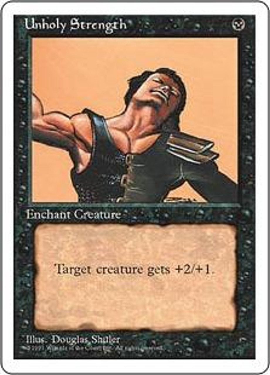 MtG 4th Edition Common Unholy Strength