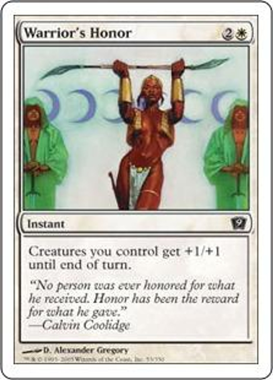 MtG 9th Edition Common Warrior's Honor #53