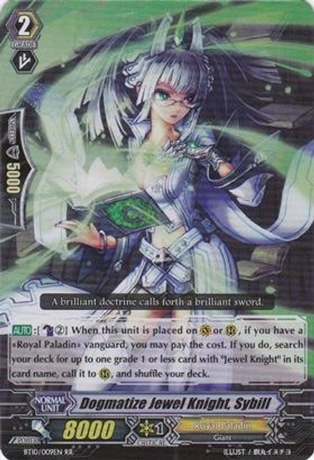 Cardfight Vanguard Triumphant Return of the King of Knights RR Rare Dogmatize Jewel Knight, Sybill BT10/009