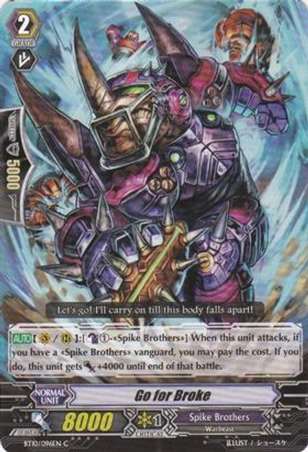 Cardfight Vanguard Triumphant Return of the King of Knights Common Go for Broke BT10/096