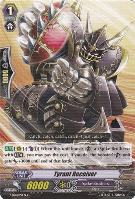 Cardfight Vanguard Triumphant Return of the King of Knights Common Tyrant Receiver BT10/099