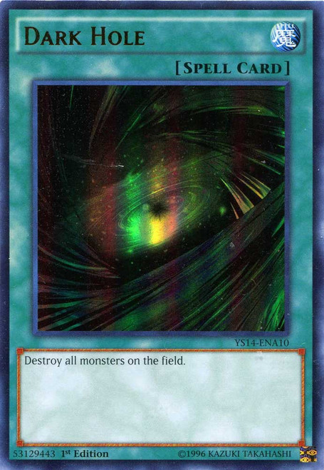 YuGiOh Space-Time Showdown Ultra Rare Dark Hole YS14-ENA10