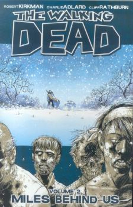 Image Comics The Walking Dead Vol 2 Trade Paperback #2 [Miles Behind Us]