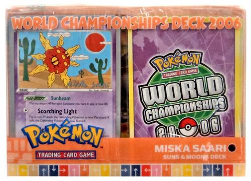 Pokemon World Championships Deck 2006 Miska Saara's Suns & Moons Deck