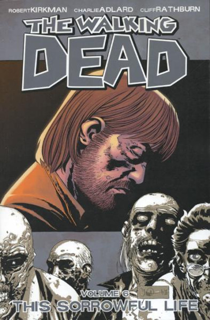 Image Comics The Walking Dead Vol 6 Trade Paperback #6 [Sorrowful Life]