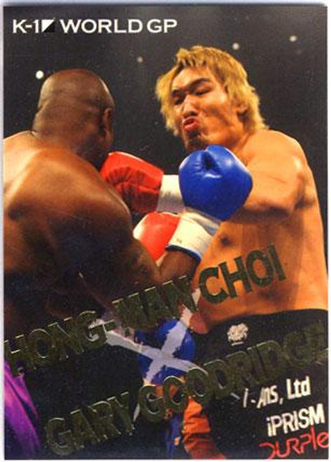 MMA K-1 World GP Hong-Man Choi vs. Gary Goodrige BW09