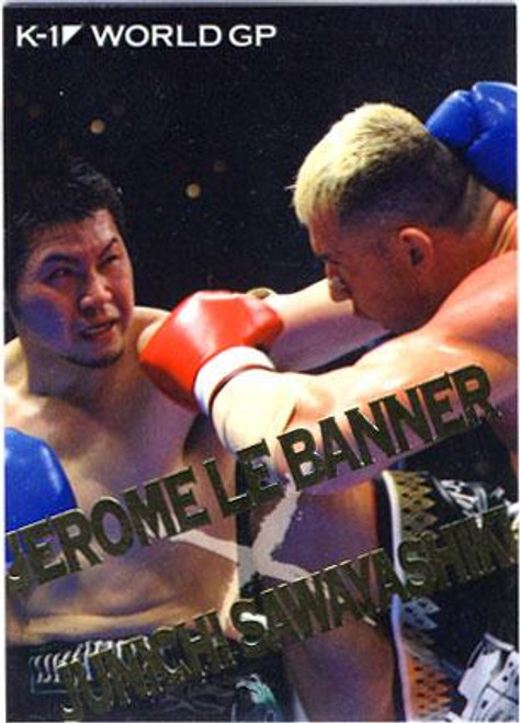 MMA K-1 World GP Jerome Le Banner vs. Junichi Sawayashiki BW14