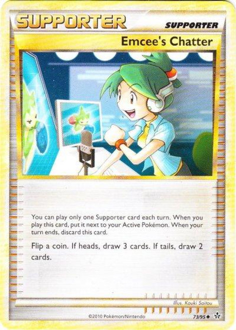 Pokemon HeartGold & Soulsilver Unleashed Uncommon Emcee's Chatter #73