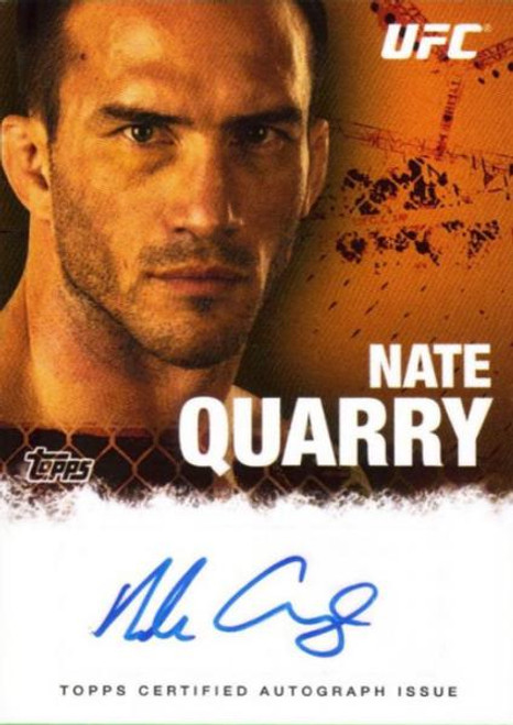 UFC 2010 Championship Nate Quarry Autograph Card FA-NQ